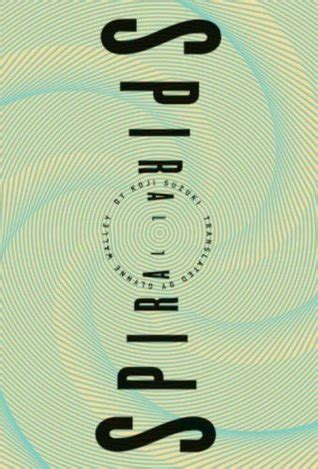 spiral ring   koji suzuki reviews discussion bookclubs lists