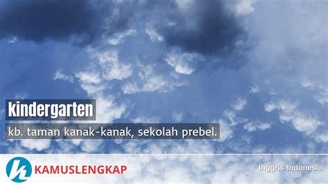 arti kata kindergarten  kamus inggris indonesia
