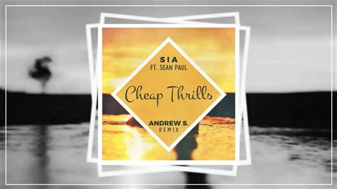 Cheap Thrills Ft. Sean Paul (andrew S. Remix)