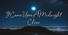 It Came Upon A Midnight Clear - Lyrics, Hymn Meaning and Story