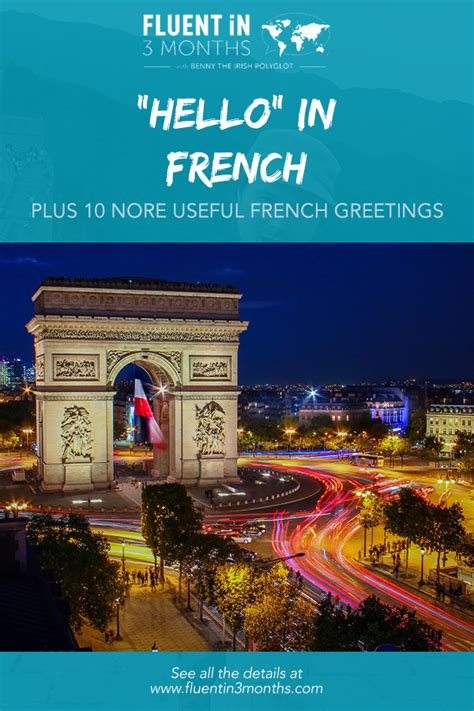 """""""Hello"""" in French - Plus 10 More Useful French Greetings ..."""