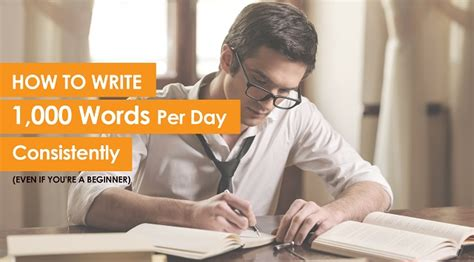 How To Write A Re by How To Write 1 000 Words Per Day Consistently Even If You