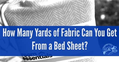 Trashn2tees How Many Yards Of Fabric Can You Get From A