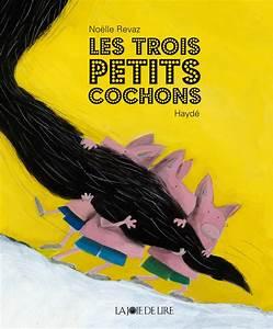 Youtube Trois Petit Cochon : les trois petits cochons la joie de lire ~ Zukunftsfamilie.com Idées de Décoration