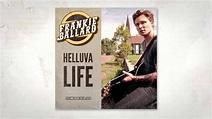 Frankie Ballard - Helluva Life (Official Audio) - YouTube