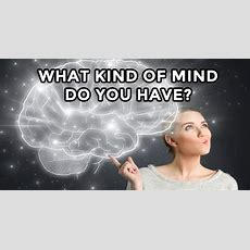 What Kind Of Mind Do You Have?  Mydailyquizz