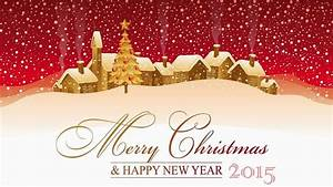 Merry Christmas and Happy New Year 2015 Pictures ...