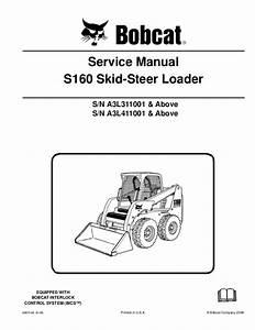 Bobcat S160 Skid Steer Loader Service Repair Manual S  N