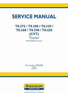 New Holland T8 275  300  330  360  390  420 Cvt Tractors Pdf