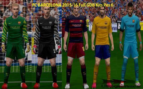 ultigamerz: FC BARCELONA 2015-16 FULL GDB KITS PES 6