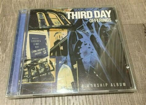 Third Day Offerings A Worship Album Mac Powell 2000 ...