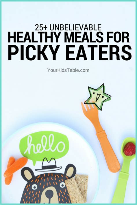 So, when it comes to mealtime, be persistent (not pushy) and keep serving those healthy foods. Unbelievably Easy Healthy Meals for Picky Eaters (+ Free ...