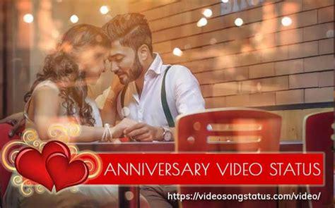 anniversary status wedding wishes status video  whatsapp hd video song status
