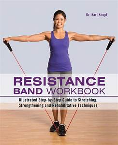 Resistance Band Workbook  Illustrated Step