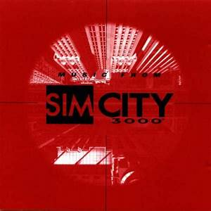 Music from SimCity 3000. Soundtrack from Music from ...