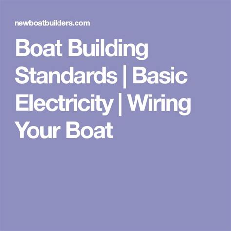 Boat Building Standards by Best 25 Basic Electrical Wiring Ideas On