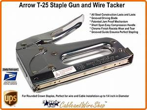 Arrow Fastener T25 Staple Gun And Wire Tacker