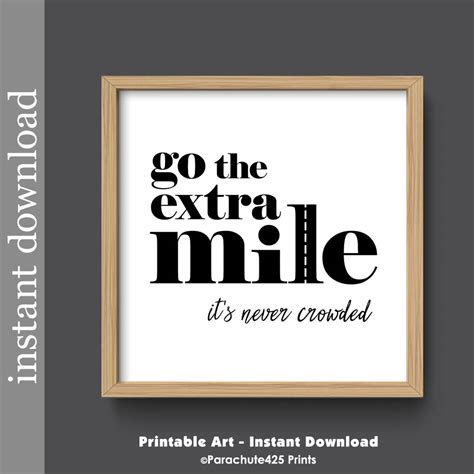 Motivational Quote Printable Wall Art Go The Extra Mile