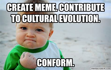 Create Own Meme - create meme contribute to cultural evolution
