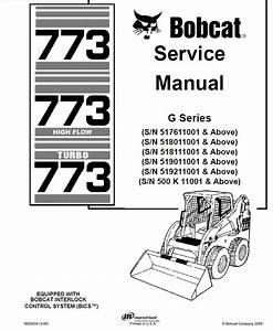 Bobcat 773  773hf  773 Turbo Loaders G Series Service