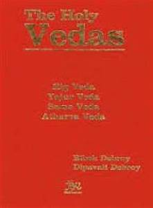The Holy Vedas: Rig Veda, Yajur Veda, Sama Veda and ...