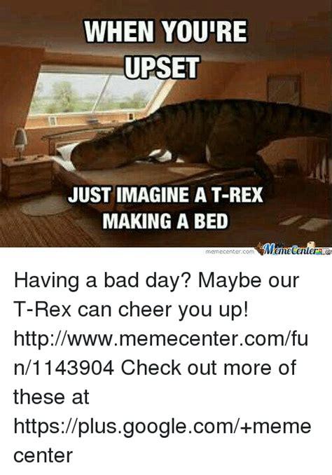 T Rex Making A Bed Meme - search t rex making a bed memes on me me