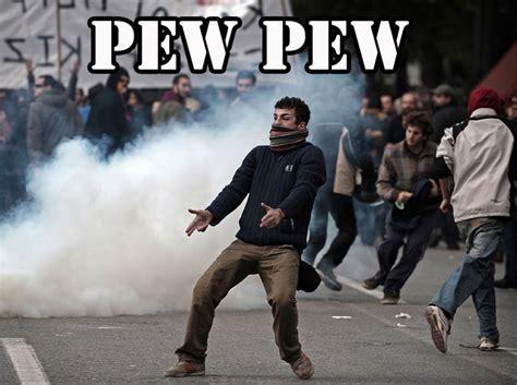Pew Pew Meme - image 21366 pew pew know your meme