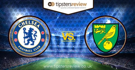 Chelsea vs Norwich Predictions, Betting Tips and Preview