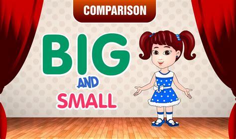 big  small comparison  kids learn pre school