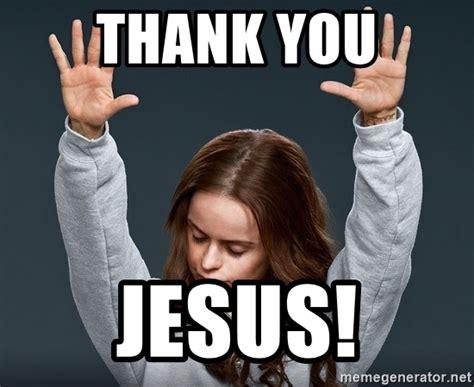 Thank Jesus Meme - thank you jesus orange is the new black meme generator