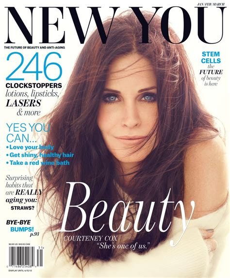 Courteney Cox The Cover New You Talking Anti Ageing