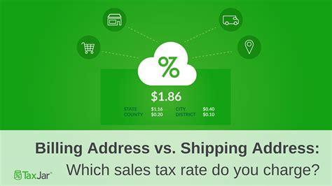 billing address  shipping address
