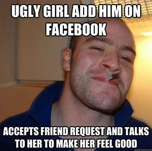 Ugly Girl add him on facebook Accepts friend request and ...