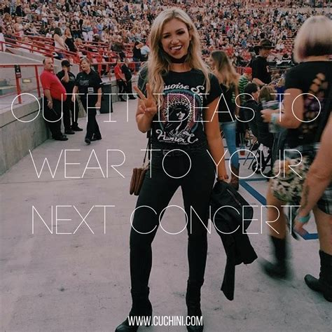 Outfit Ideas To Wear To Your Next Concert Cuchini Blog