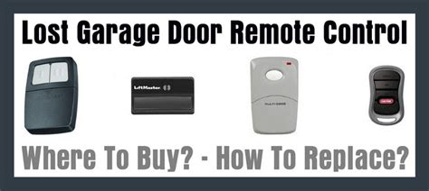how do garage door remotes work lost garage door remote how to replace