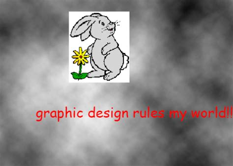 Graphic Design Meme - graphic design rules my world graphic design is my passion know your meme