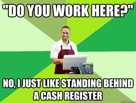 Working In Retail Memes - 60 best images about retail memes on pinterest story of my life retail meme and retail robin