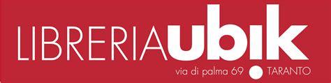 Librerie Taranto by Libreria Ubik Taranto Il Tacco Di Bacco