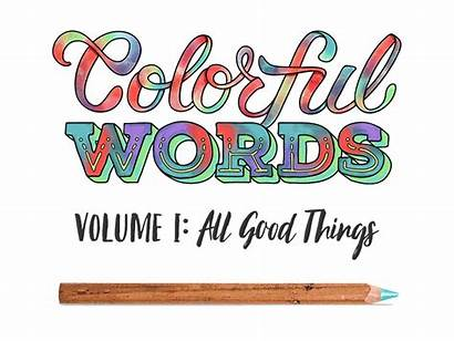 Colorful Words Dribbble Decided Turn Coloring Animated