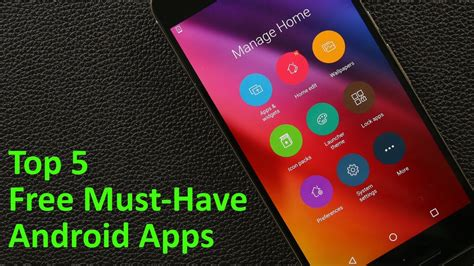 top 5 must free android apps for 2017