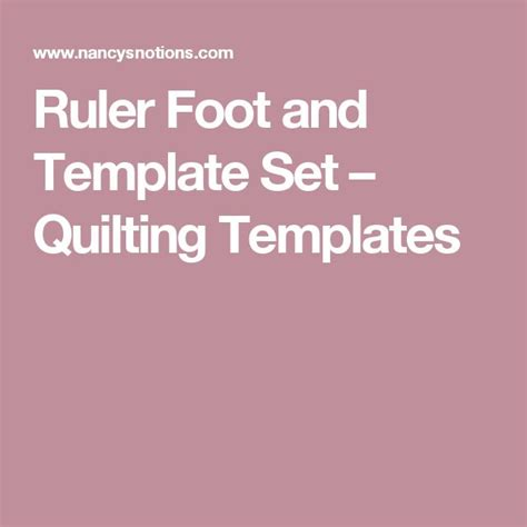 ruler foot and template set 1000 images about quilting on quarters quilting tips and quilting tutorials