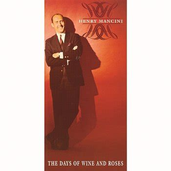The Days Of Wine And Roses  Henry Mancini  Muzyka, Mp3