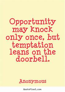Catch Me if You... Temptation Opportunity Quotes
