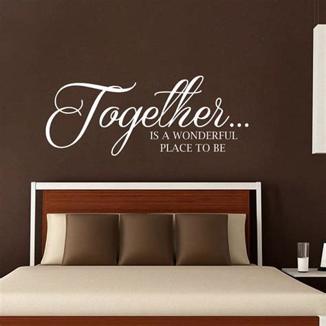 Master Bedroom Wall Decals Quotes by Wall Decals Quote Together Is A Wonderful Place To Be