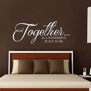 Wall decals quote together is a wonderful place to be for Top 20 wall decal quotes for bedroom