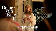 Before You Know It (2019) | Official Trailer HD - YouTube