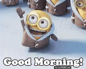 Good Morning An... Animated Minion Quotes