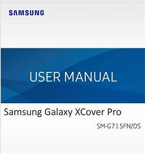 Samsung Galaxy Xcover Pro Sm  Guide