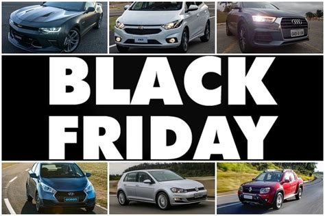 carros de varias marcas entram na onda  black friday fotos  carros