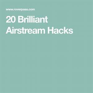 20 Airstream Renovation Travel Trailer Hacks